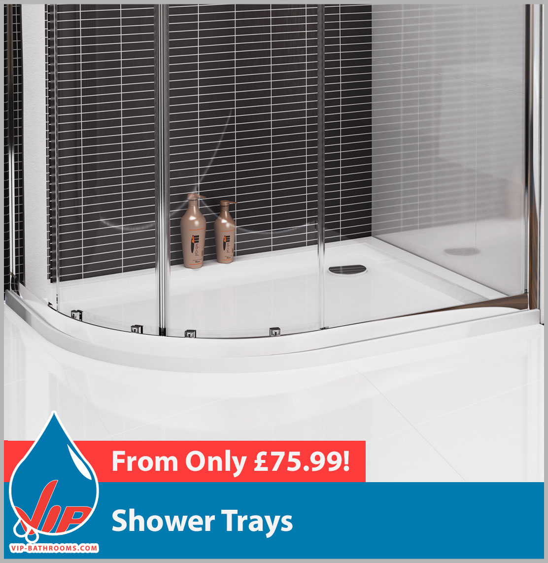 Click here to view our range of high quality Shower Trays