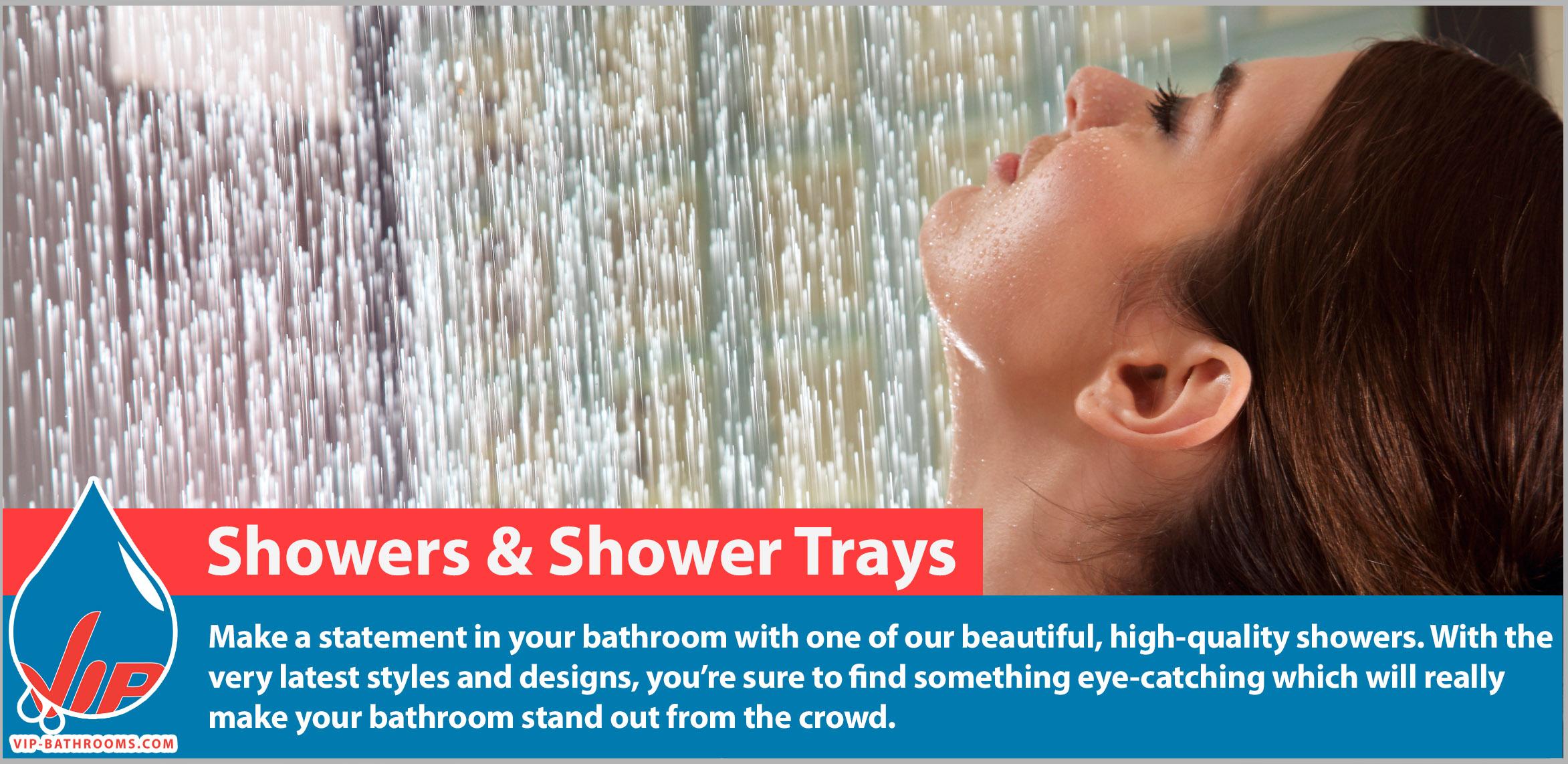 Showers & Shower Trays | VIP-Bathrooms.com